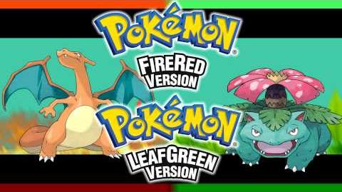 Welcome To The World Of Pokémon! -Pokémon FireRed & LeafGreen ~ ΩRαS Style-