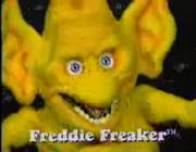 Freddie freaker