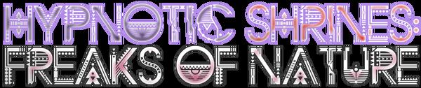 Hypnotic Shrines - Freaks of Nature logo