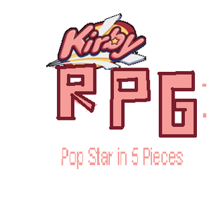 Kirby RPG Pop Star in 5 Pieces