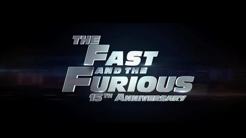 The Fast & The Furious 15th Anniversary Trailer