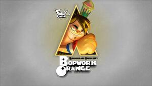 A Bopwork Orange title card