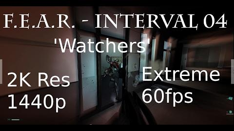 F.E.A.R. - Interval 04 'Watchers' - Extreme Difficulty, All Collectibles, 1440p