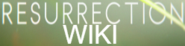 http://resurrection.wikia