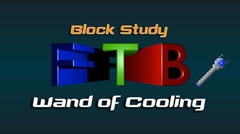 FTB Block Study - Wand of Cooling
