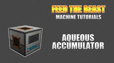 Feed The Beast Machine Tutorials Aqueous Accumulator