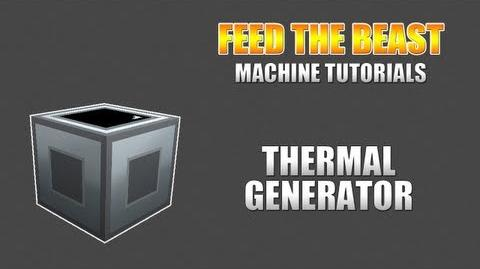Feed The Beast Machine Tutorials Thermal Generator