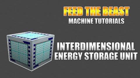 Feed The Beast Machine Tutorials Interdimensional Energy Storage Unit