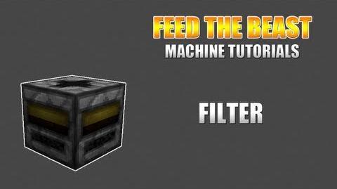Feed The Beast Machine Tutorials Filter