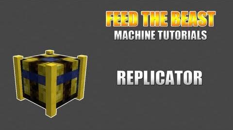 Feed The Beast Machine Tutorials Replicator