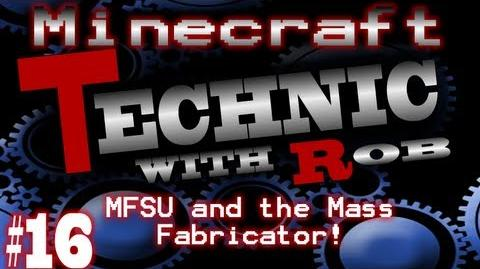 Minecraft Technic Part 16 MFSU and the Mass Fabricator!
