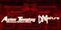 Aztec Templing (Techno-Titlan Mix)