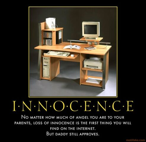 File:Innocence-this-is-the-internet-demotivational-poster-1268691613.jpg