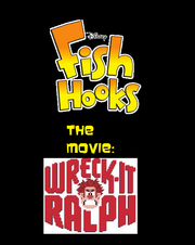 Fish Hooks The Movie Wreck-It Ralph
