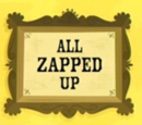 All Zapped Up