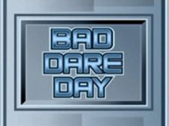 Bad Dare Day title card