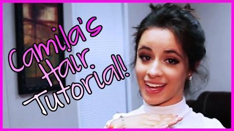 Fifth Harmony - Camila's Hair Tutorial - Fifth Harmony Takeover