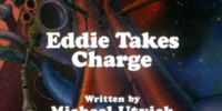 Eddie Takes Charge