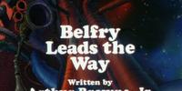 Belfry Leads The Way