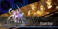 Final Fantasy X-2 Playable Demo