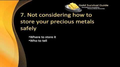 7 Deadliest Mistakes When Buying Gold and Silver - Video 7