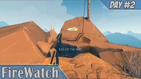 Firewatch Day 2 WRECKED CAMP! Walkthrough Part 3