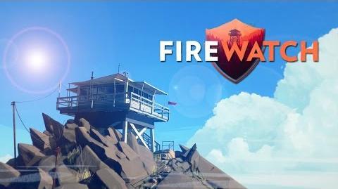 SO BEAUTIFUL Firewatch - DaveNation