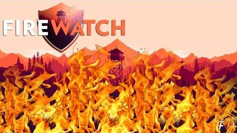 NOTHING LIVES Firewatch (Ending)