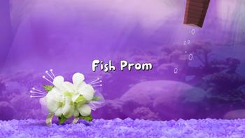 Fish Prom title card