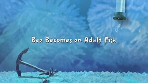 Bea Becomes an Adult Fish title card