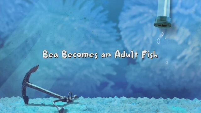 File:Bea Becomes an Adult Fish title card.jpg