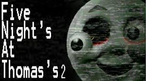 Five Nights At Thomas 2