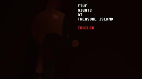 Five Nights at Treasure Island Trailer