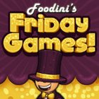 Foodini's Friday Games