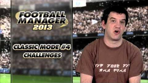 Football Manager 2013 Video Blogs FM Classic 4 - Challenges (English version)