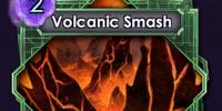 Volcanic Smash