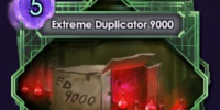 Extreme Duplicator 9000