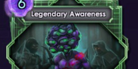 Legendary Awareness