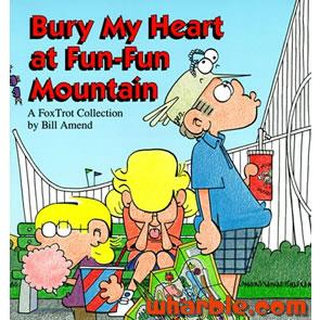 File:FoxTrot Book Bury My Heart at Fun-Fun Mountain.jpg