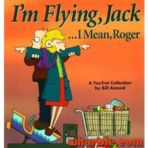 File:FoxTrot Book Im Flying Jack I Mean Roger.jpg