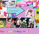 Fun and Crazy! Wiki