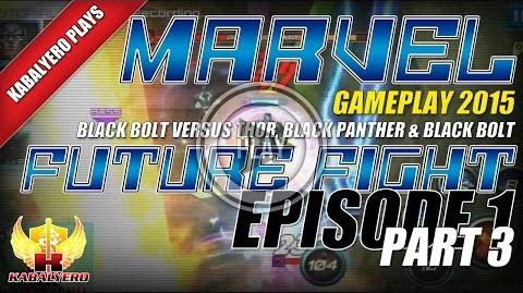 Marvel Future Fight Gameplay 2015 E1P3 Black Bolt Versus Thor, Black Panther & Black Bolt