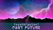 !synth(pulse) Past Future Promo Art