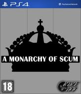 A Monarchy of Scum Cover v2