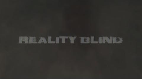 Reality Blind - Reveal Trailer