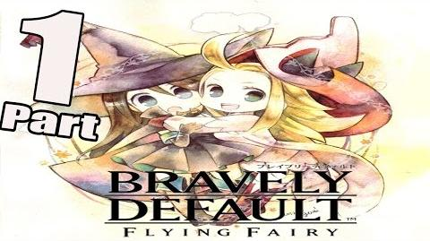 Bravely Default (3DS) Walkthrough - Gameplay Part 1 - Intro