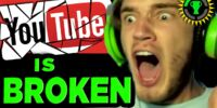 Yes, PewDiePie. YouTube IS Broken