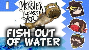Monster Loves You! Part 1 - Fish Out of Water