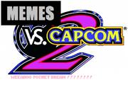 Memes VS Capcom 2