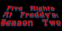 Five Nights at Freddy's: Season Two